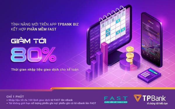 Combo chuyển tiền kế toán doanh nghiệp nhanh - gọn - lẹ giữa TPBank và FAST