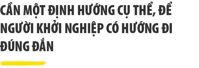Chủ tịch ô tô Trường Hải : Chúng ta đang mải cuốn theo phong trào mà quên mất giá trị cốt lõi của Khởi nghiệp - Ảnh 7.