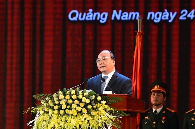Thủ tướng Nguyễn Xuân Phúc cho rằng, sau 20 năm tái lập tỉnh, Quảng Nam đã đạt được những thành quả phát triển vượt bậc. - Ảnh: VGP/Quang Hiếu