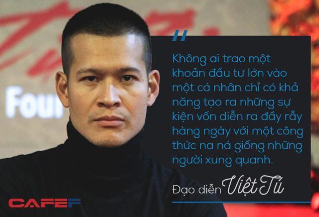 Đạo diễn Việt Tú: Thuyết phục nhà đầu tư xuống tiền hàng trăm tỷ không phải chuyện năm nay nghĩ, năm sau làm được luôn! - Ảnh 2.
