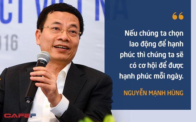 10 phát ngôn truyền cảm hứng của ông Nguyễn Mạnh Hùng dành cho giới trẻ - Ảnh 7.