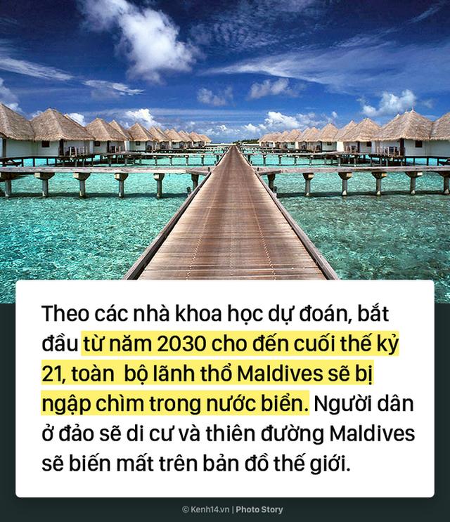 Thiên đường Maldives đối mặt với nguy cơ biến mất khỏi bản đồ thế giới - Ảnh 6.