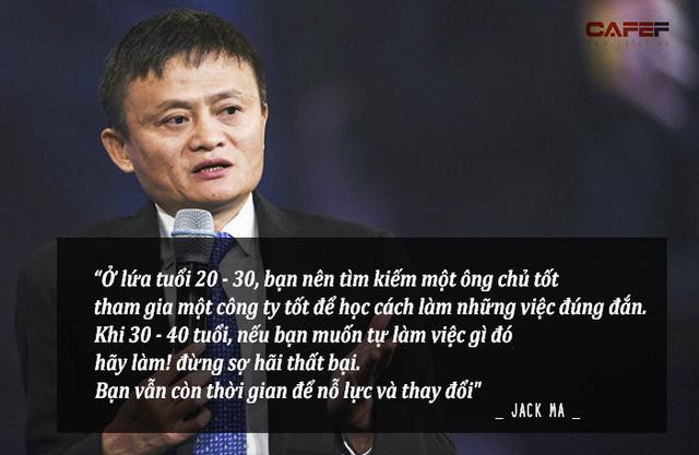 Lời khuyên của Jack Ma: 20, 30 tuổi vẫn còn nhiều điều để học nên đừng lao đầu vào kiếm tiền, đây mới là việc bạn cần làm!  - Ảnh 1.