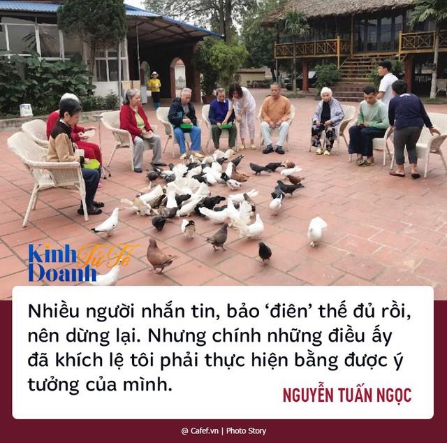 """Mở Trung tâm dưỡng lão 2 năm tại Hà Nội không có khách nhưng nhờ """"điên"""" người đàn ông này tạo ra thay đổi lớn - Ảnh 1."""