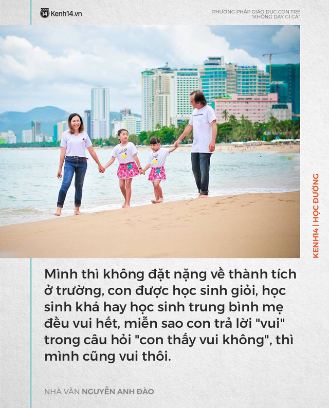 Phương pháp dạy con không dạy gì cả của nhà văn Nguyễn Anh Đào nhưng kết quả lại khiến nhiều người bất ngờ - Ảnh 3.
