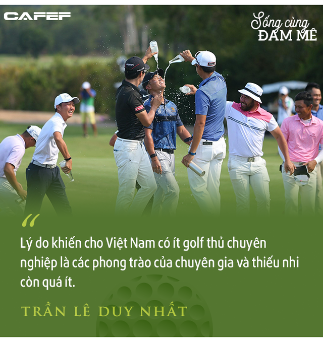 """Golfer chuyên nghiệp số 1 Việt Nam – Trần Lê Duy Nhất: """"Áp lực ở giải VPGA vì mọi người nghĩ, tôi chơi thì phải là người thắng"""" - Ảnh 10."""