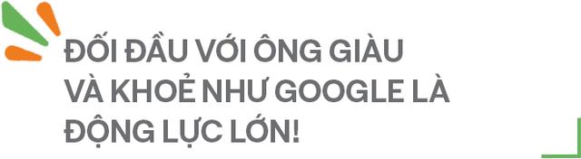 """Nữ tướng Cốc Cốc: """"Đối đầu với ông vừa giàu, vừa khoẻ như Google là động lực lớn, nhưng phải vừa đi vừa dò mìn để sống sót"""" - Ảnh 10."""