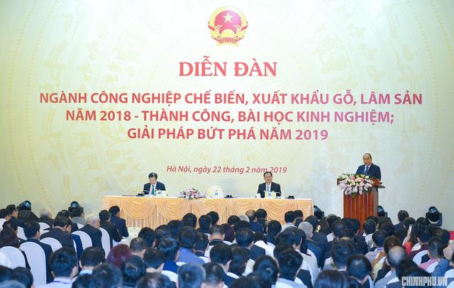 Thủ tướng: Đưa Việt Nam trở thành công xưởng sản xuất, chế biến, xuất khẩu đồ gỗ của thế giới - Ảnh 3.