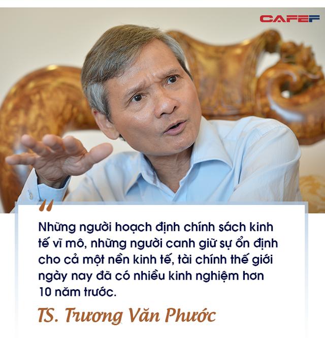 TS. Trương Văn Phước: Tôi không cho rằng khủng hoảng kinh tế sẽ xảy ra, thế giới ngày nay đã khôn ngoan hơn rất nhiều sau những va vấp - Ảnh 2.