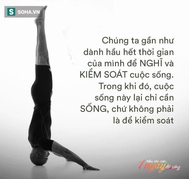 Phó CT Liên đoàn Yoga Châu Á: Nếu chỉ còn 1 ngày để sống, tôi sẽ tận hưởng theo cách tuyệt vời nhất - Ảnh 1.