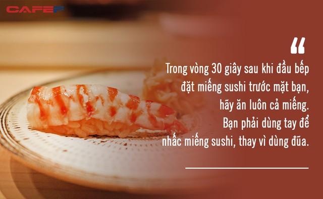 Ăn sushi kiểu omakase tại nhà hàng 3 sao Michelin mà quên những nguyên tắc này, coi như ném 450 USD đi: Đã đến, xin hãy đặt trọn niềm tin nơi đầu bếp! - Ảnh 5.