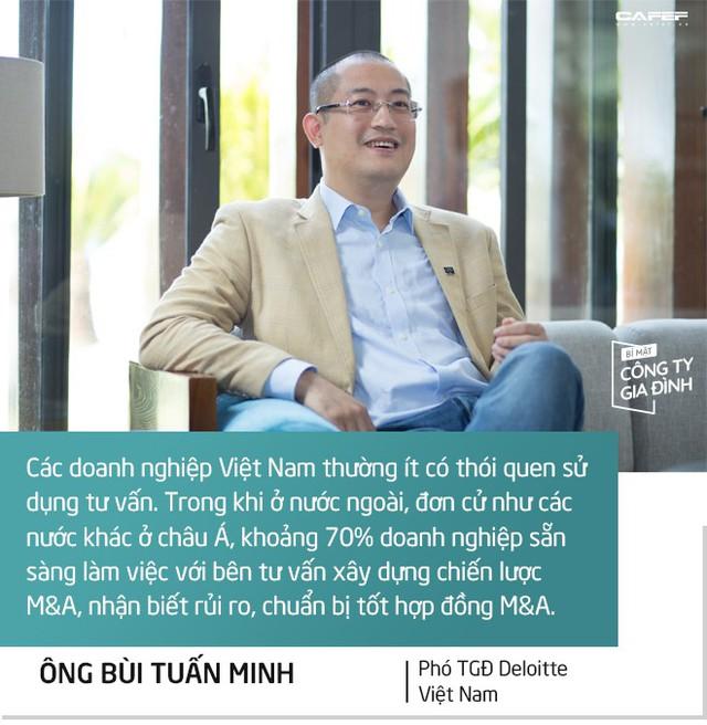 Phó TGĐ Deloitte Việt Nam: Doanh nghiệp gia đình muốn lớn mạnh cần có thêm người tài không phải thành viên trong nhà! - Ảnh 9.