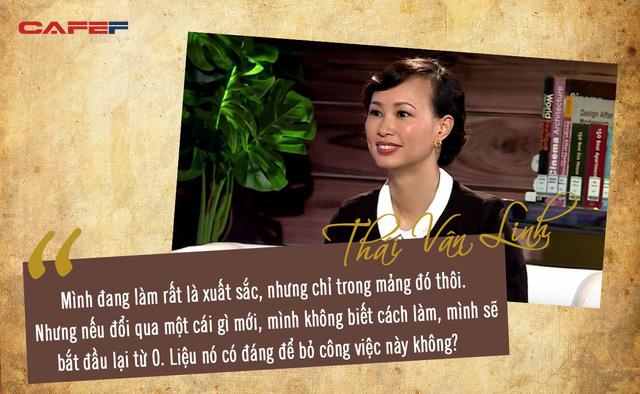 Hơn 1 năm mắc sai lầm này, Shark Thái Vân Linh suýt phải trả giá bằng sự nghiệp: Còn trẻ, đừng chấp nhận 1 cuộc sống trung bình, hãy nói Tôi không biết! - Ảnh 2.