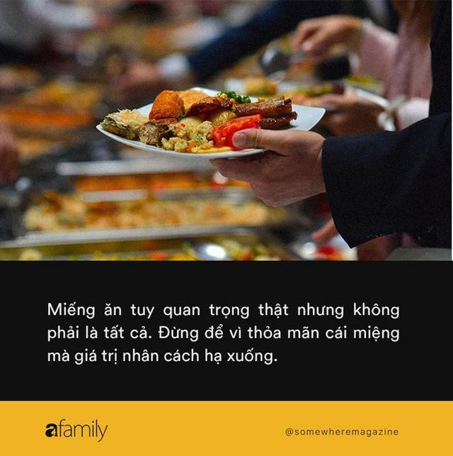Những chuyện cười ra nước mắt khi đi ăn buffet: Đừng để giá miếng ăn cao lên, giá trị nhân cách hạ xuống - Ảnh 4.