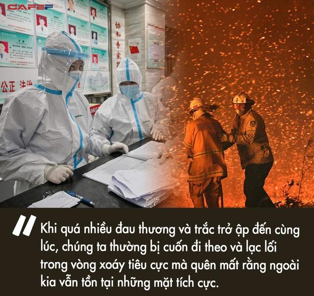 Từ cháy rừng nước Úc đến dịch virus corona ở Vũ Hán: Không phải thảm họa hay dịch bệnh, điều đáng sợ nhất là đánh mất sự lạc quan và tình người trong thời khắc đen tối nhất cuộc đời - Ảnh 5.