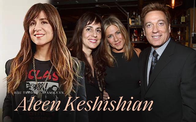 Chuyện chưa kể về bàn tay vàng Aleen Keshishian: Từ cô gái di cư cho tới bà trùm giải trí quyền lực nắm vô số bí mật của Jennifer Aniston, Selena Gomez - Ảnh 1.