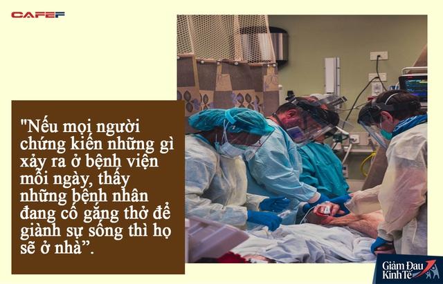 Lời khẩn cầu giữa sự sống và cái chết ở nơi đối đầu với dịch Covid-19: Chứng kiến các bệnh nhân đau đớn giành giật từng hơi thở, bạn sẽ không còn muốn ra khỏi nhà nữa đâu! - Ảnh 2.