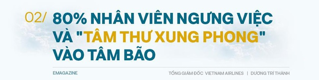 Tổng giám đốc Vietnam Airlines: Đếm từng hành khách và những việc chưa có tiền lệ trong mùa Covid-19 - Ảnh 4.
