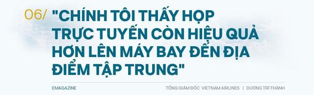 Tổng giám đốc Vietnam Airlines: Đếm từng hành khách và những việc chưa có tiền lệ trong mùa Covid-19 - Ảnh 13.