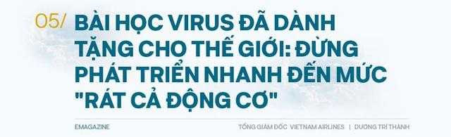 Tổng giám đốc Vietnam Airlines: Đếm từng hành khách và những việc chưa có tiền lệ trong mùa Covid-19 - Ảnh 11.