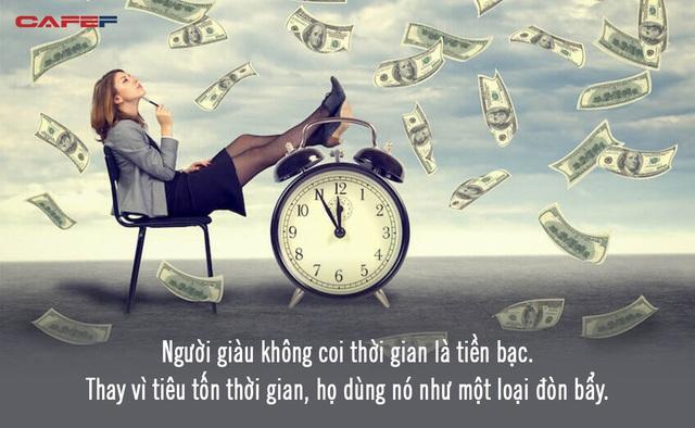 Người giàu không sử dụng thời gian như một loại tiền tệ: Chỉ 5 phút suy nghĩ thấu đáo, bạn sẽ thoát khỏi 10 năm chật vật với đời - Ảnh 1.