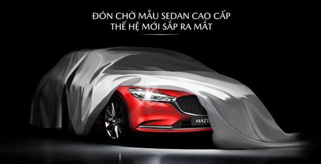 Mazda6 2020 tại Việt Nam úp mở trước giờ G, mẫu cũ 'xả kho' ưu đãi 65 triệu đồng - Ảnh 2.