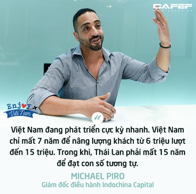 COO Indochina Capital: Nếu du lịch Việt Nam không đi trước Thái Lan ngay bây giờ, khoảng cách giữa hai bên sẽ ngày càng xa trong vài năm tới! - Ảnh 6.