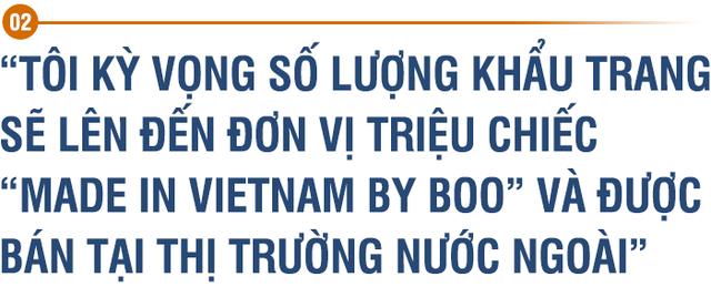 Founder và CEO BOO Đỗ Việt Anh: Vượt qua được giai đoạn Covid này tôi thấy thứ gì không thể giết chết bạn sẽ khiến bạn trở nên mạnh mẽ hơn - Ảnh 3.