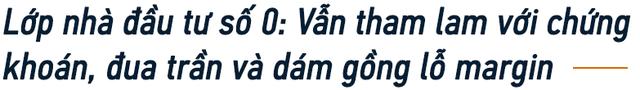 Chuyện chưa kể của một lão làng trên TTCK Việt Nam: Từng lập file excel để tính lãi 7% mỗi ngày và 3 lí do tin rằng đội lái vẫn còn nhiều đất diễn - Ảnh 11.