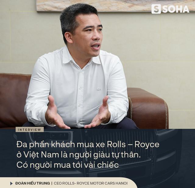 Ông chủ công ty phân phối siêu xe đắt nhất Việt Nam giải mã nghịch lý của những người sở hữu Rolls Royce - Ảnh 2.