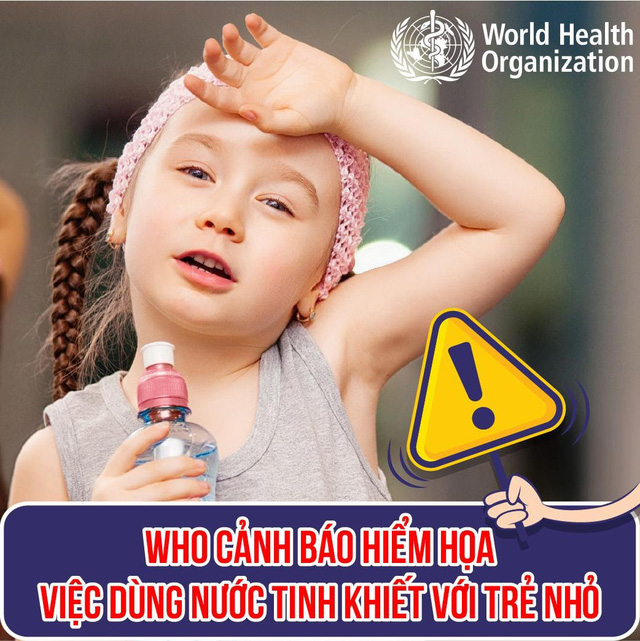 WHO cảnh báo rủi ro dùng nước tinh khiết với trẻ nhỏ - Ảnh 1.