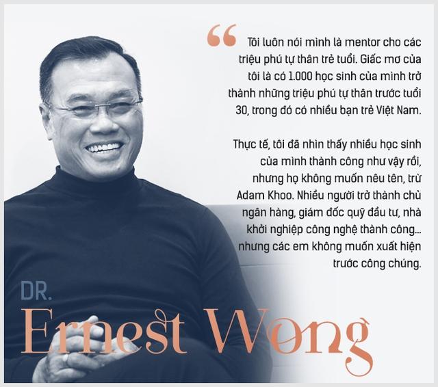 Dr Ernest Wong: Giấc mơ của tôi là mentor thành công cho 1.000 triệu phú tự thân trước tuổi 30, với nhiều bạn trẻ Việt Nam - Ảnh 10.