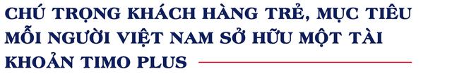 Sân chơi ngân hàng số ngày càng nhộn nhịp, một ngân hàng số mới ra mắt công bố mục tiêu mỗi người Việt sẽ sở hữu một tài khoản của ngân hàng này - Ảnh 4.