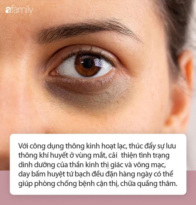 Điểm vàng trong bấm huyệt giúp mắt sáng trong, không bệnh, không thâm quầng, chị em làm đều đặn là trẻ ra cả chục tuổi - Ảnh 2.