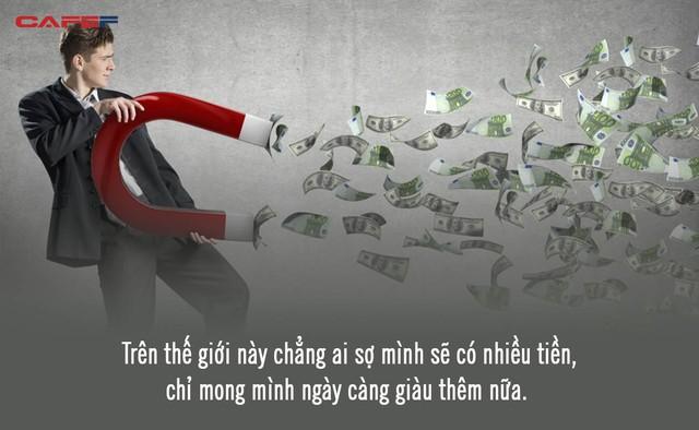 Tại sao người giàu vẫn miệt mài kiếm tiền dù có thể ngồi chơi xơi nước đến cuối đời? Câu trả lời khiế người nghèo ngã ngửa  - Ảnh 1.