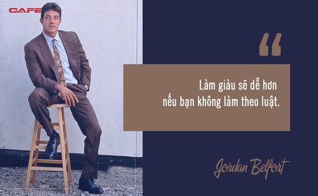 Kịch tính như cuộc đời của Sói già phố Wall Jordan Belfort: Khuấy đảo cả thị trường chứng khoán ở tuổi 27, sau khi ra tù lại theo đuổi nghề nghiệp không ai ngờ tới - Ảnh 6.