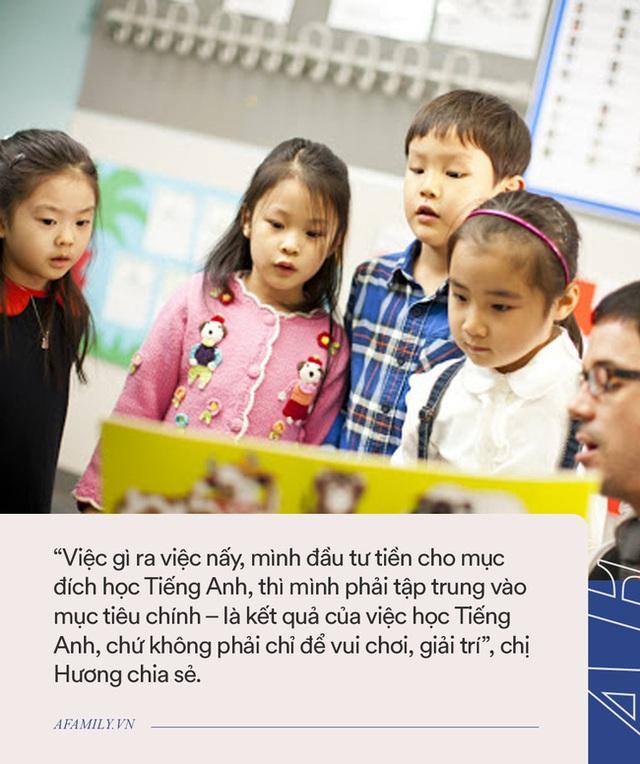 Sai lầm nhiều cha mẹ mắc phải: Cho con học Tiếng Anh, thấy con chơi vui thì quên bẵng mục đích thực sự - Ảnh 3.