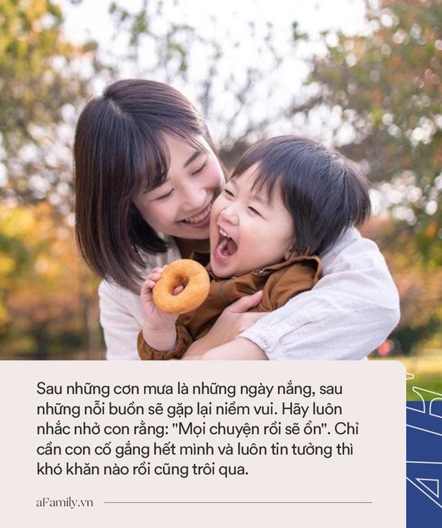 10 câu nói có thể thay đổi cuộc đời con trẻ, cha mẹ nên nói với con mỗi ngày để có tương lai rạng ngời - Ảnh 4.