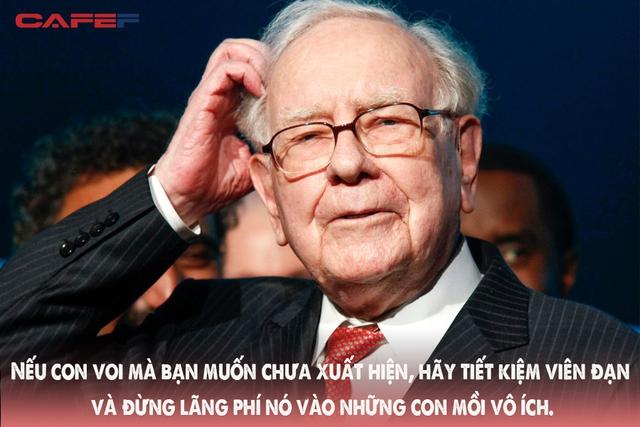 3 đạo lý là châm ngôn làm giàu của tỷ phú Warren Buffett: Kẻ càng phô trường sự thông minh thì càng dễ bị đánh gục! - Ảnh 1.