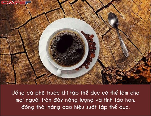 Uống một tách cà phê trước khi tập thể dục: 5 lợi ích không ngờ cho cơ thể, vừa tăng hiệu suất, vừa chống bệnh tật - Ảnh 1.