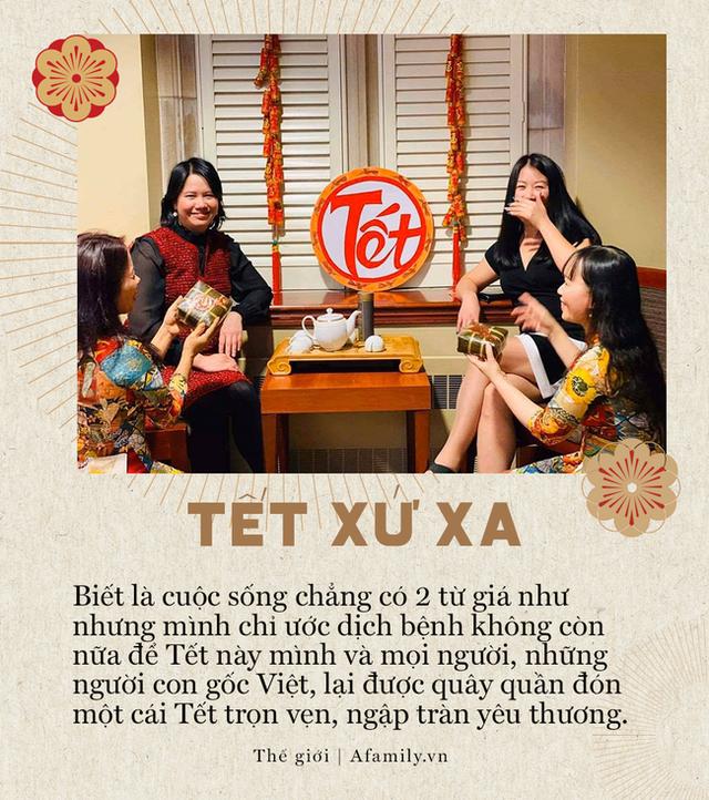 Tết 2021 của những người Việt xa xứ: Thèm lắm một cái Tết bình thường, tìm kiếm niềm vui giản dị và nhắn gửi lời động viên đến quê nhà - Ảnh 19.