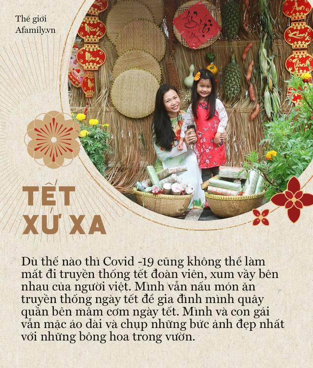 Tết 2021 của những người Việt xa xứ: Thèm lắm một cái Tết bình thường, tìm kiếm niềm vui giản dị và nhắn gửi lời động viên đến quê nhà - Ảnh 4.