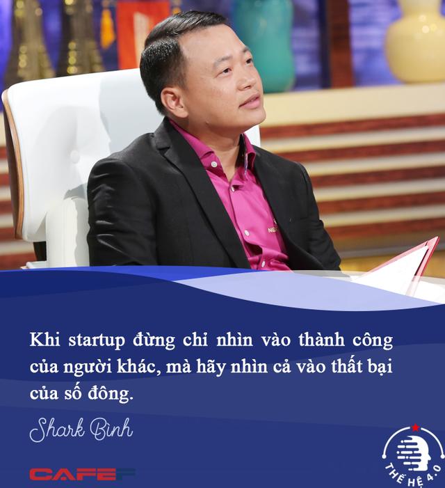 Shark Bình: Khi làm startup kiểu 'con gián', tôi thanh thản và sung sướng hơn rất nhiều! - Ảnh 9.