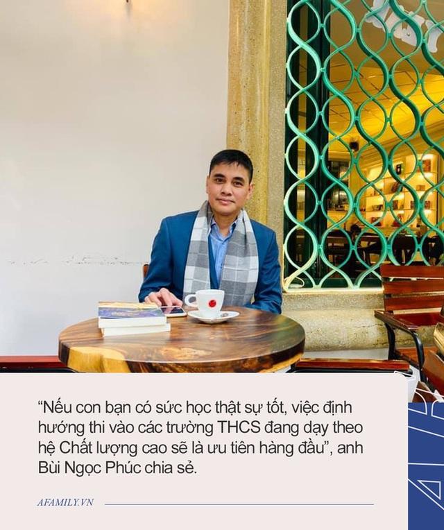 Ông bố Hà Nội chia sẻ bí quyết cấp học nào nên chọn lớp, cấp nào chọn thầy và lộ trình học tập thành công từ tiểu học đến THPT - Ảnh 4.