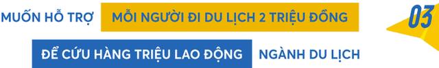 """Chủ tịch Vietravel Holdings: Hàng triệu người làm du lịch Việt chỉ còn một """"căn cứ"""" cuối cùng! - Ảnh 3."""