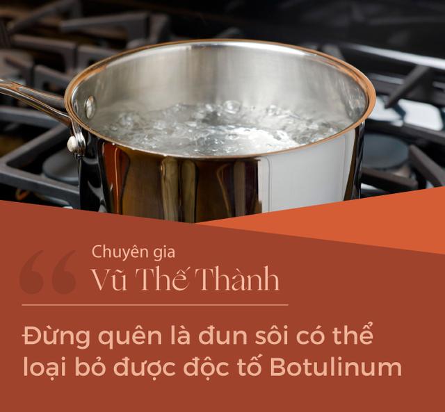 Chuyên gia Vũ Thế Thành: Sợ độc tố Botulinum mà đổ tội cho hút chân không, nghe có vẻ như là... đổ vạ - Ảnh 1.