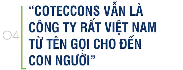 Chủ tịch Coteccons: Chúng tôi không thâu tóm, công ty vẫn rất Việt Nam từ tên gọi đến con người - Ảnh 8.