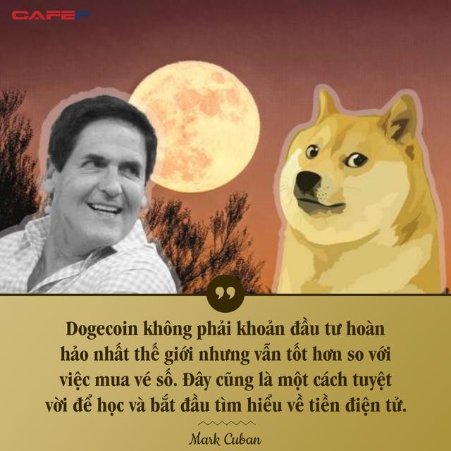 Tỷ phú Mark Cuban: Đầu tư Dogecoin tốt hơn nhiều so với việc mua vé số!  - Ảnh 1.