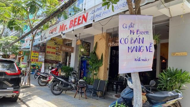 Hàng quán Đà Nẵng dọn sạch bách bàn ghế, treo biển chỉ bán mang về - Ảnh 6.