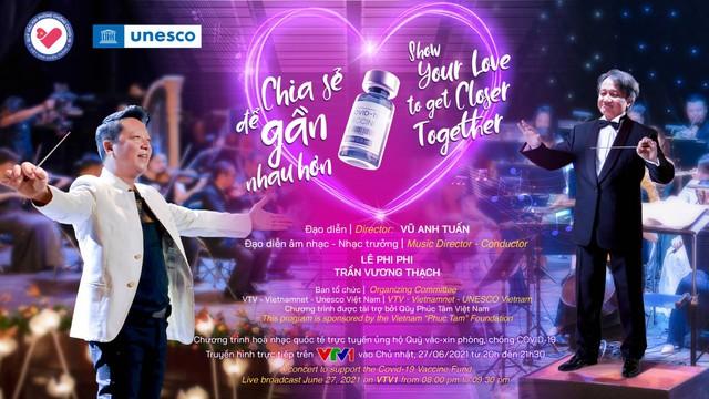 Đêm hòa nhạc giao hưởng trực tuyến ủng hộ Quỹ vaccine COVID-19: Chia sẻ để gần nhau hơn, vì một Việt Nam khỏe mạnh - Ảnh 2.